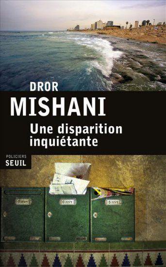 Dror Mishani-Une disparition inquiétante