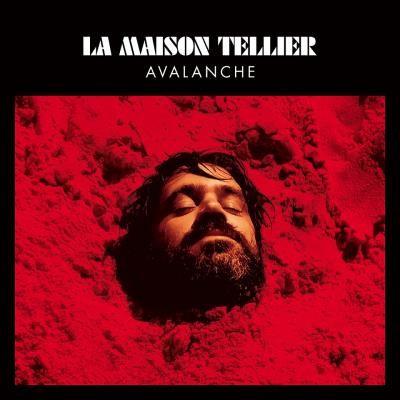 Avalanche - La Maison Tellier