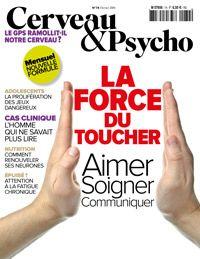 Cerveau&Psycho N° 74 - Février 2016