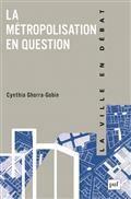 La métropolisation en question