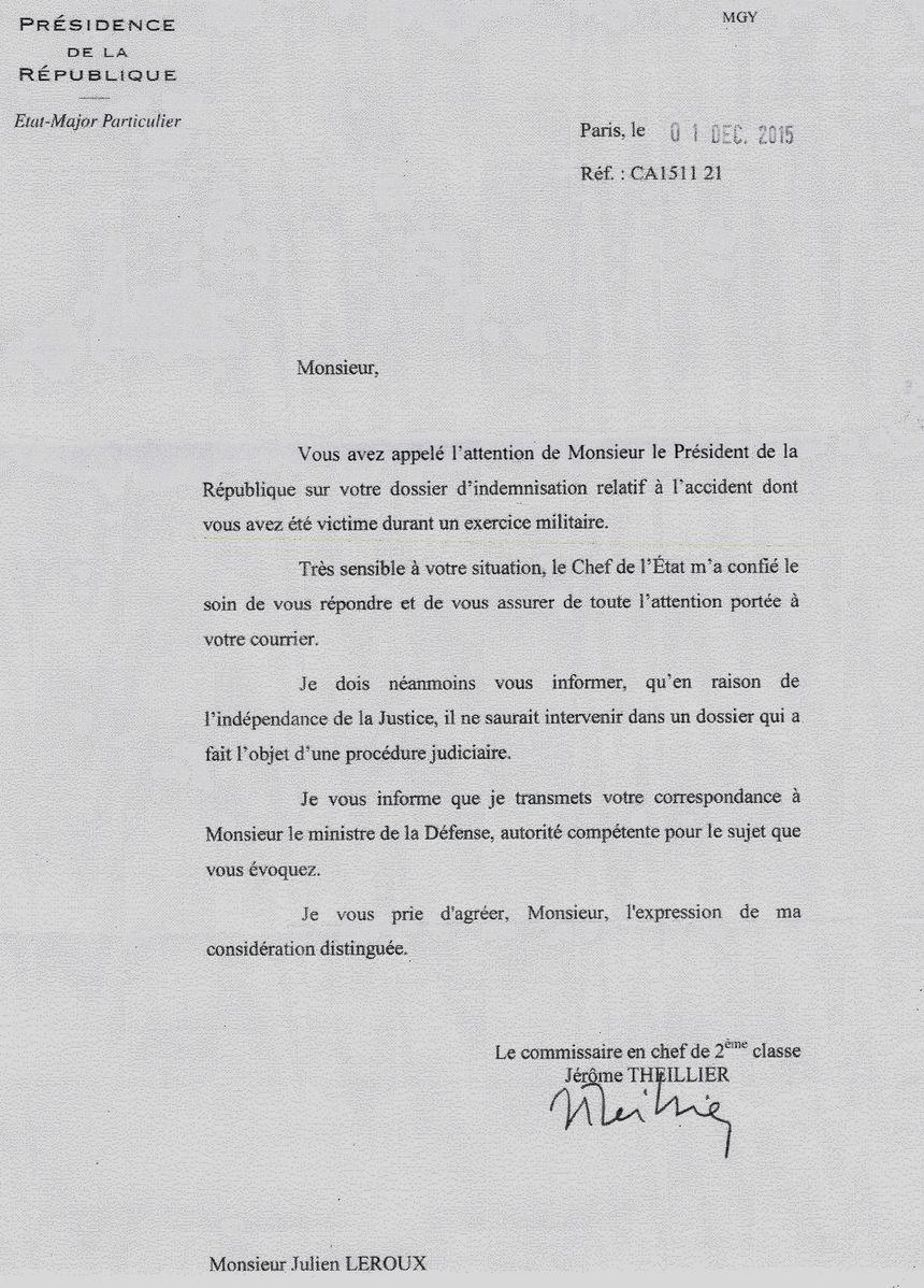 La réponse de la Présidence de la République reçue en décembre.