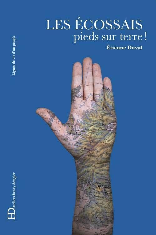 Lignes de vie d'un peuple - Les Ecossais