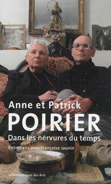 """Couverture de """"Anne et Patrick Poirier. Dans les nervures du temps. Entretiens"""""""