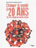 Changer le monde à 20 ans : du rêve citoyen au service civique