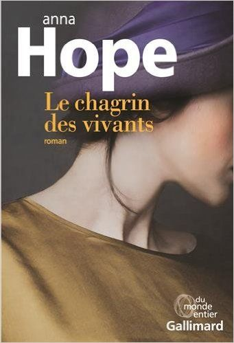 Anna Hope - Le chagrin des vivants