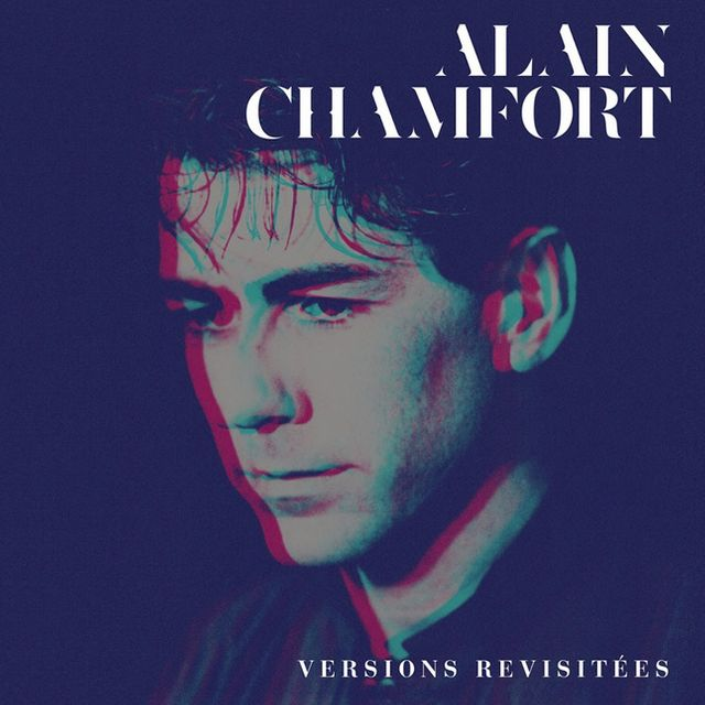 Alain Chamfort - Versions revisitées