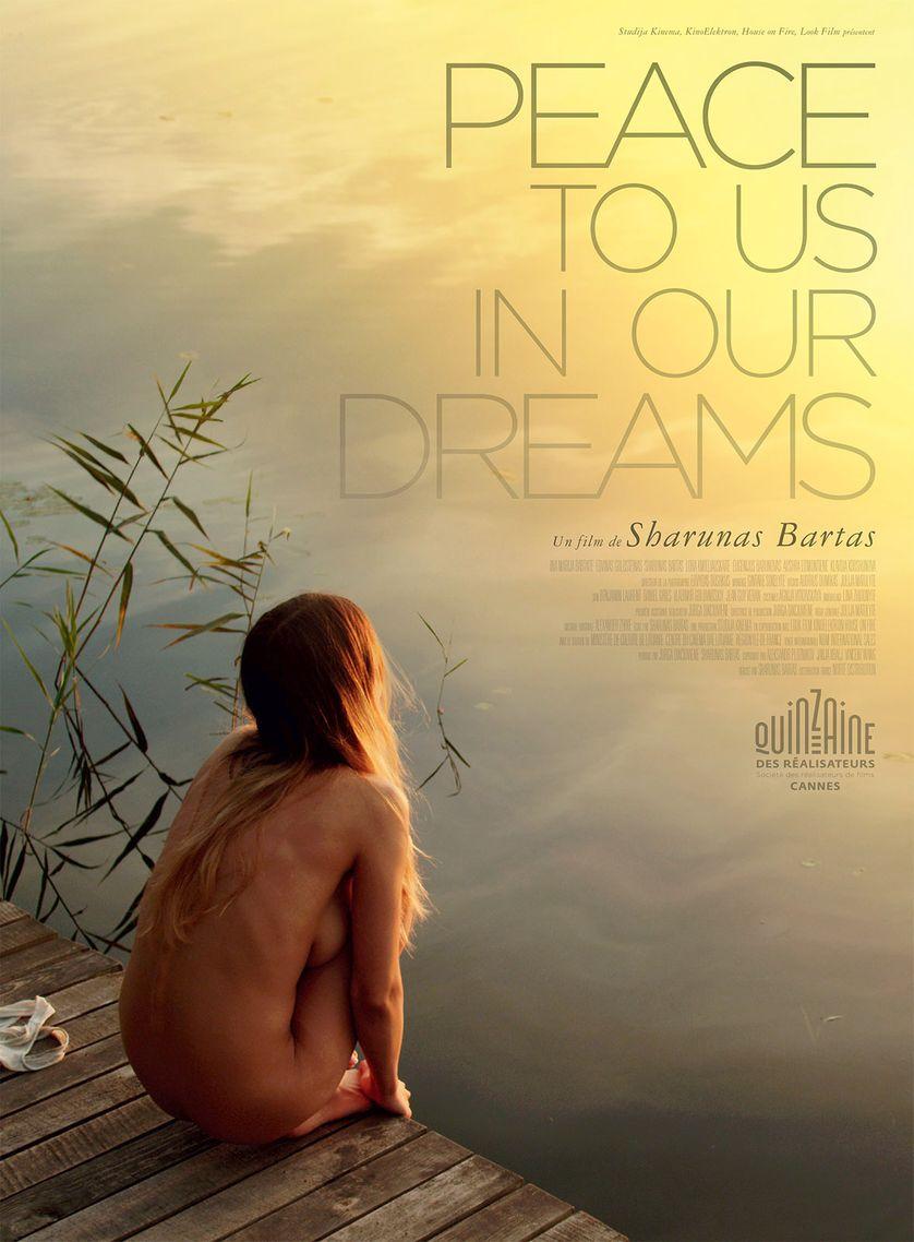 Peace to Us in Our Dreams, Sharunas Bartas