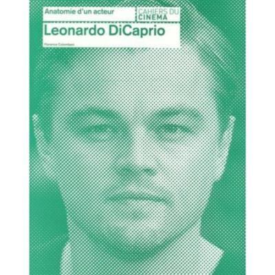 Anatomie d'un acteur - Leonardo Dicaprio