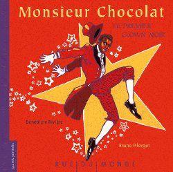 Monsieur Chocolat, le premier clown noir