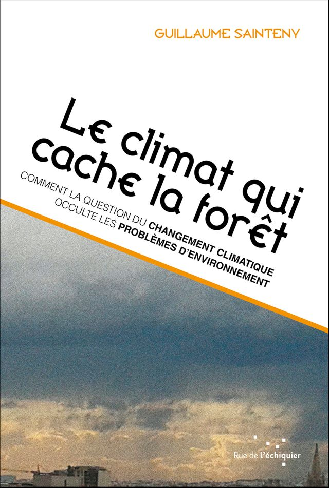 Le climat qui cache la forêt