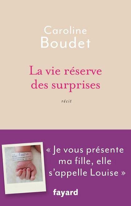 """""""La vie réserve des surprises"""" aux Editions Fayard"""