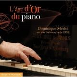 5 L'âge d'or du piano Dominique Merlet interprète des pièces pour piano Bayard Musique S 424586.jpg