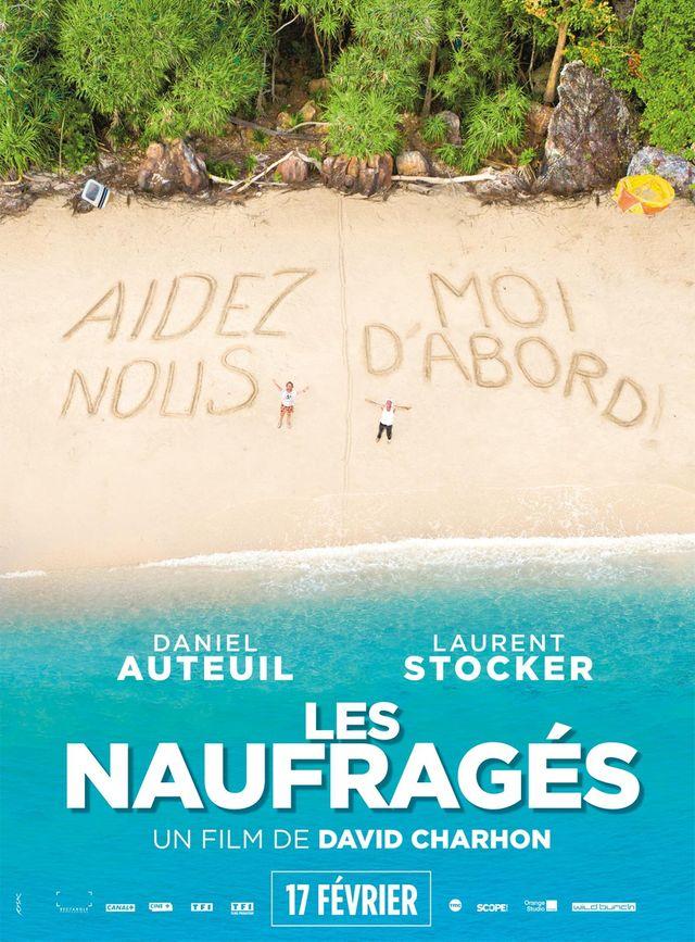 """Affiche """"Les Naufragés"""" de David Charhon avec Daniel Auteuil et Laurent Stocker"""
