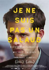 """Affiche """"Je ne suis pas un salaud"""" d'Emmanuel Finkiel avec Mélanie Thierry et Nicolas Duvauchelle"""