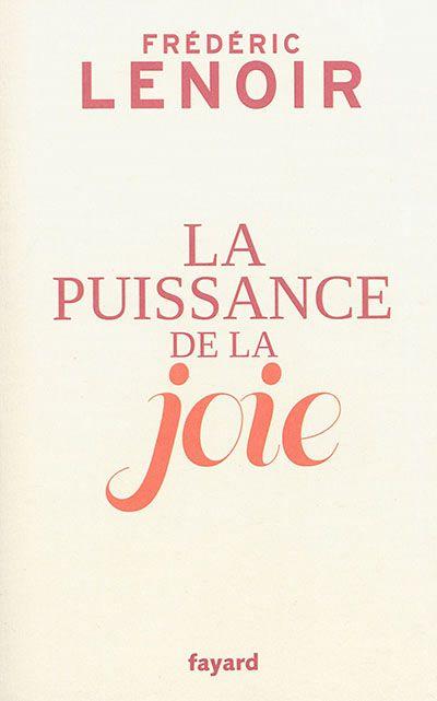 puissance de la joie