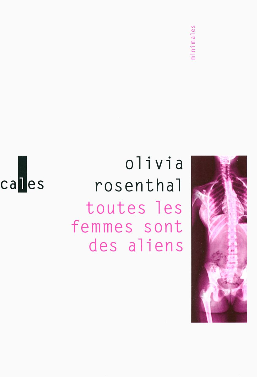 """""""Toutes les femmes sont des aliens"""" d'Olivia Rosenthal"""
