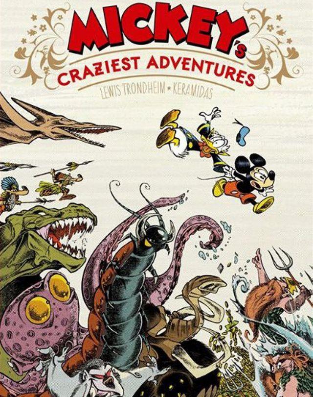 Mickey's Craziest Adventures -Trondheim et Keramidas