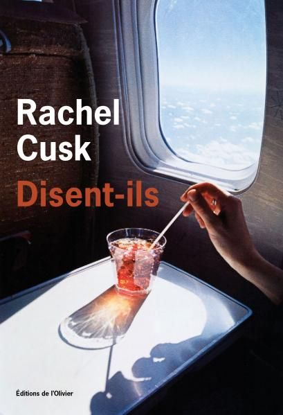 Rachel Cusk Disent-ils