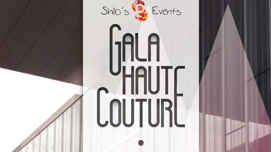 Gala Haute Couture Shilo's Events