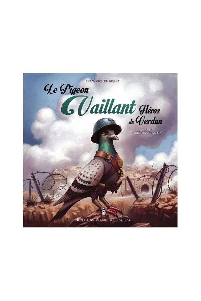 Le pigeon Vaillant, héros de Verdun