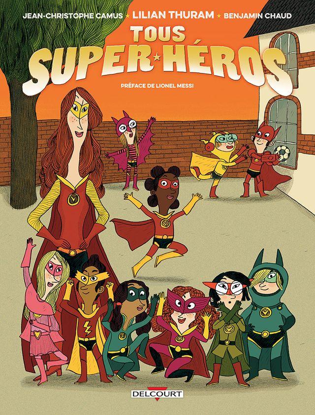Lilian Thuram - Tous superhéros