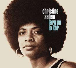 Larg Pa Lo Kor - Christine Salem