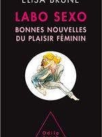 Labo Sexo Bonnes Nouvelles Du Plaisir Féminin France Culture