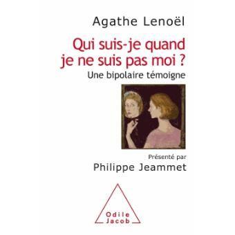 """""""Qui suis-je quand je ne suis pas moi ?"""" d'Agathe Noël (éd. Odile Jacob)"""