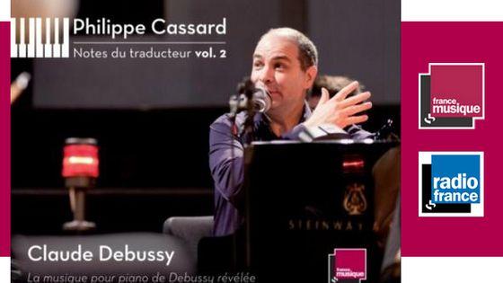 Philippe Casard : Notes du traducteur vol. 2 - Claude Debussy