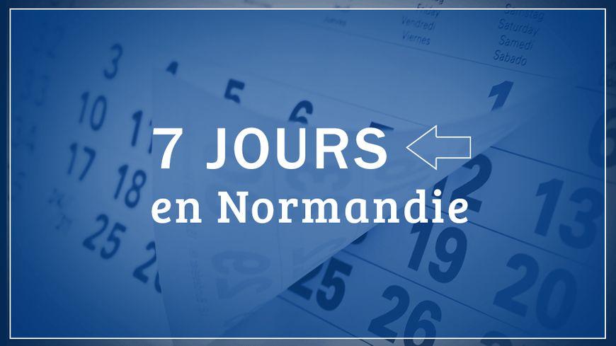 Que s'est-il passé cette semaine en Normandie ?