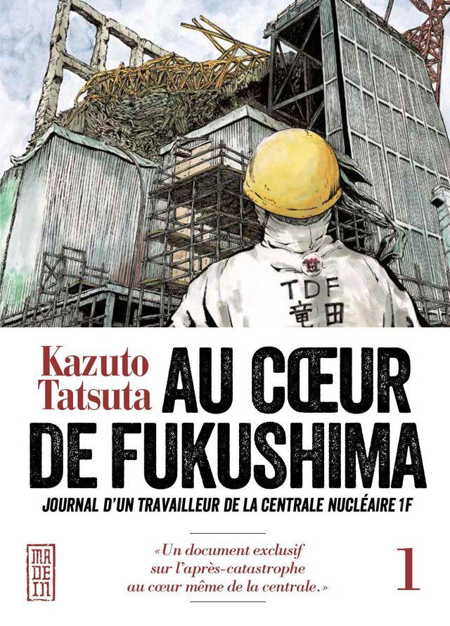 Au Coeur de Fukushima, de Kazuto Tatsuka