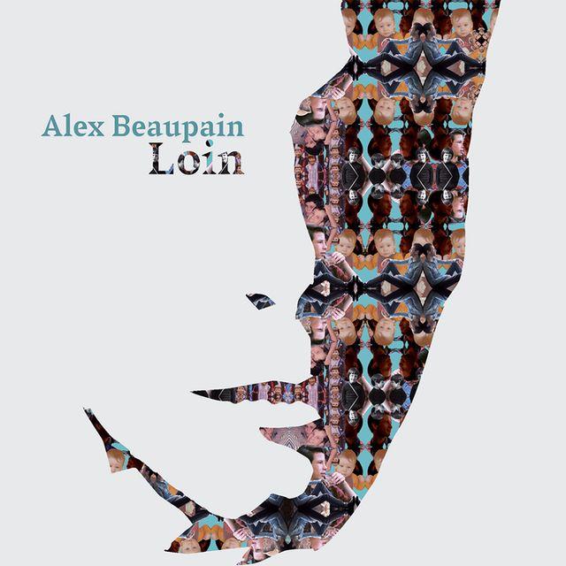 Alex Beaupain nouvel album Loin