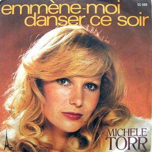 Michèle Torr | 'Emmène-moi danser ce soir'