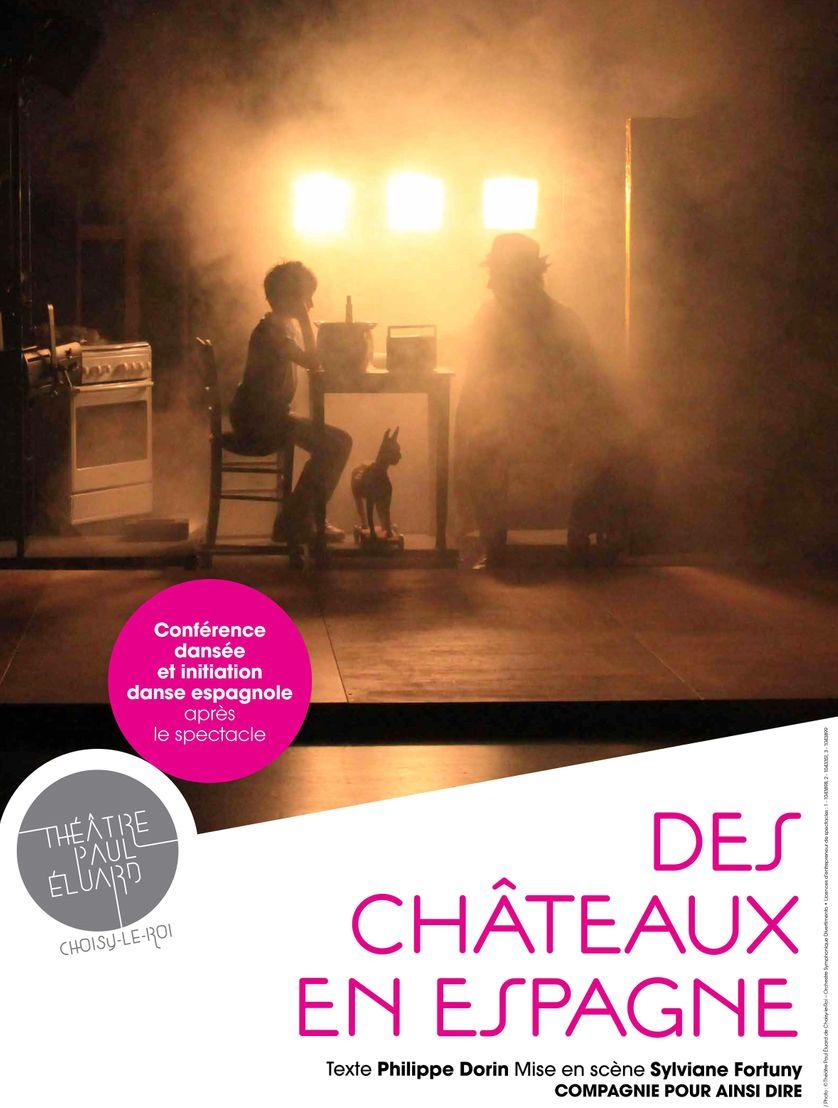 """Création Philippe Dorin """"Des châteaux en Espagne"""" mise en scène Sylviane Fortuny"""