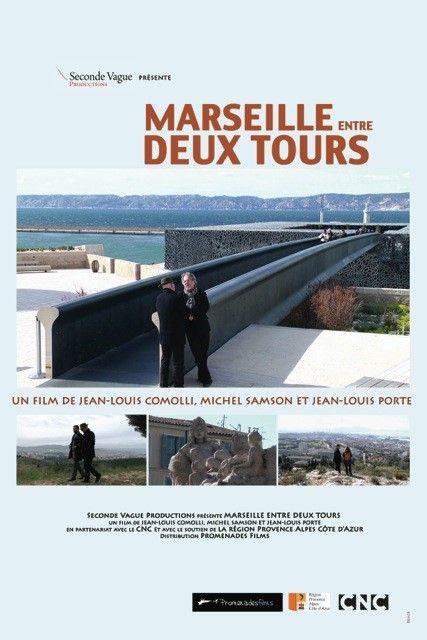 """J-Louis Comolli-affiche du film """"Marseille entre deux tours"""""""