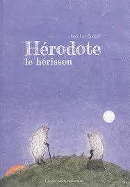 Hérodote le hérisson
