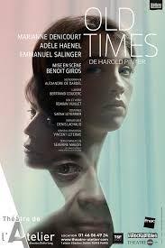 """Affiche """"Old Times"""" au Théâtre de l'Atelier"""