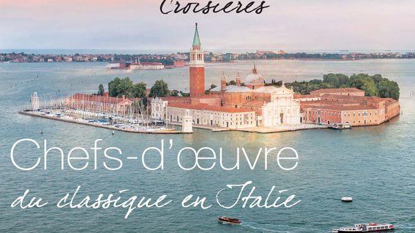 Embarquez pour la croisière France Musique en Italie