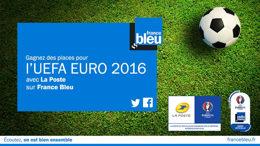 gagnez des places pour l 39 uefa euro 2016 avec la poste sur france bleu touraine. Black Bedroom Furniture Sets. Home Design Ideas