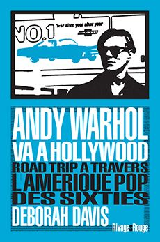 Andy Warhol va à Hollywood