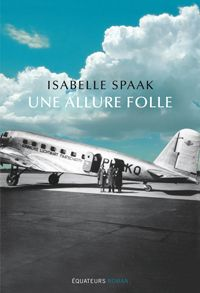 Isabelle Spaak-Une allure folle