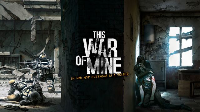 This War of Mine, la guerre côté civils