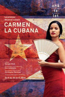 Affiche du musical Carmen la cubana, au théâtre du Châtelet du 6 au 30 avril2016