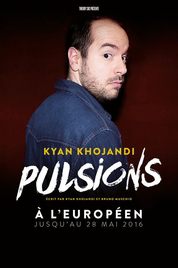 Pulsions, de Kyan Khojandi et Bruno Muschio