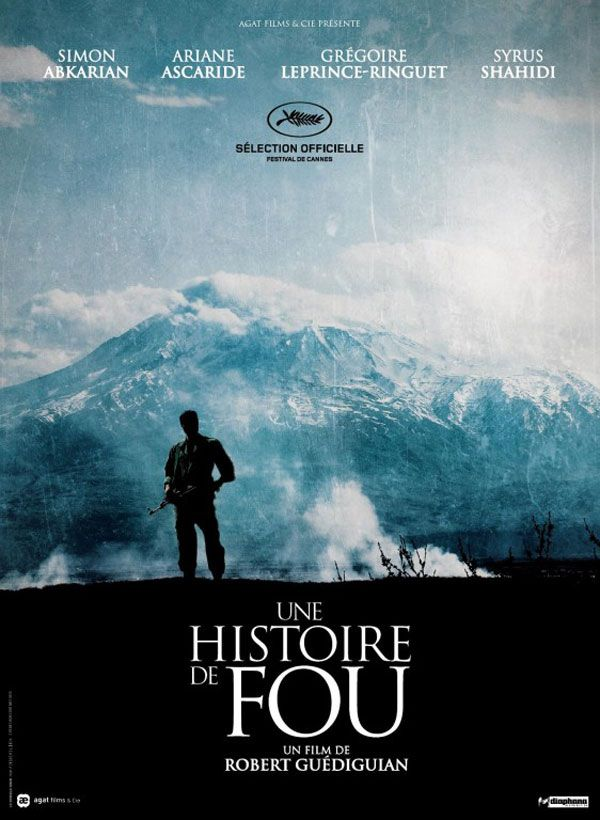 """L'affiche du film """"Une histoire de fou"""""""