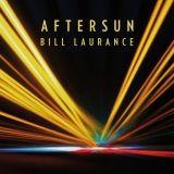 bill laurance aftersun album