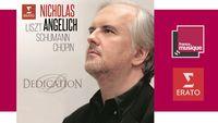 Nicholas Angelich - Dedication : Schumann,  Liszt, Chopin