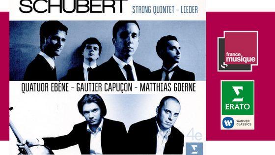 Quatuor Ebène : Schubert - Quintette et lieder