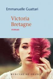 Victoria Bretagne, Emmanuelle Guattari