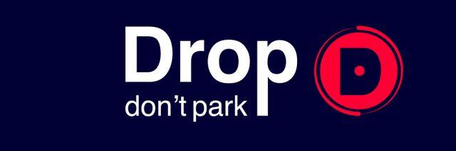 « Drop don't park »